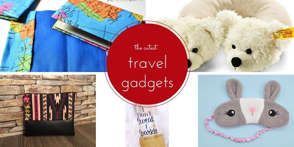 Fünf supersüße Reise-Gadgets
