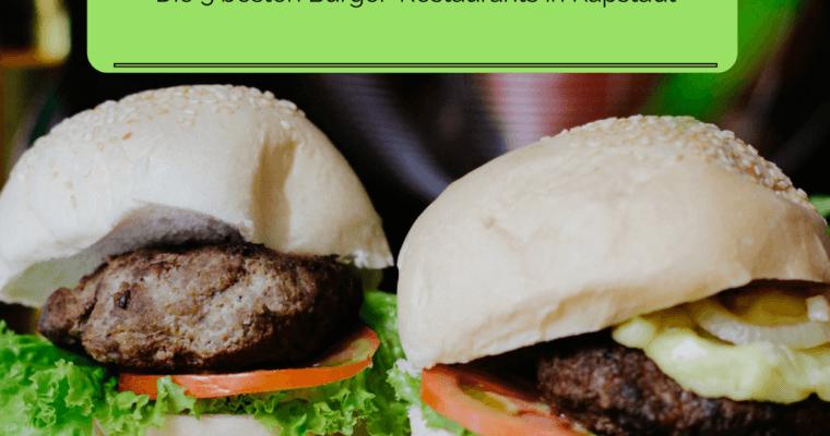 Meine 5 liebsten Burger-Restaurants in Kapstadt